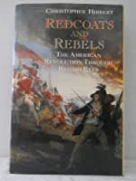 Redcoats and Rebels: The War for America, 1770-1781