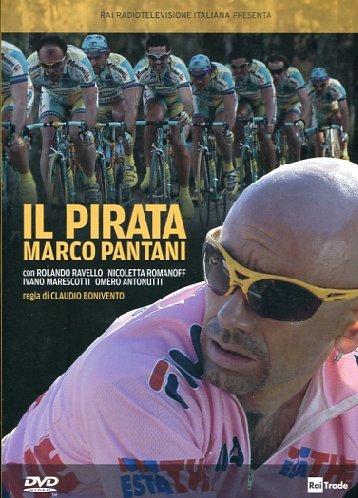 Il Pirata Marco Pantani [Italian Edition]