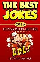 Best Jokes 2016 Ultimate Collection: 417 Funny Jokes!