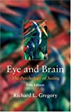 Cover of Eye and Brain: The Psychology of Seeing