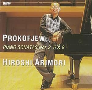 プロコフィエフ:ピアノ・ソナタ第3番&第6番&第8番