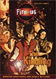 The Kindling (Fire-us Trilogy)