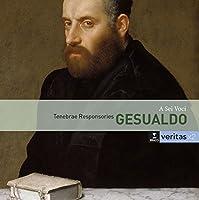 Gesualdo: Tenebrae responsorie by A Sei Voci