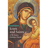 Icons And Saints of the Eastern Orthodox Church (Guide to Imagery Series)
