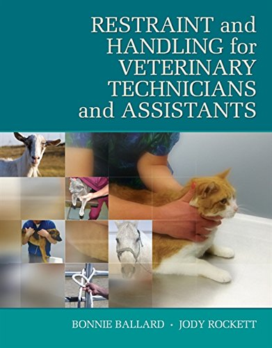 Download Restraint and Handling for Veterinary Technicians and Assistants (Veterinary Technology) 1435453581