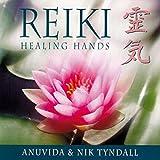 Reiki: Healing Hands by Anuvida (1998-01-06)