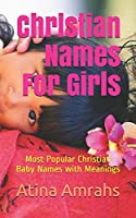 Christian Names For Girls: Most Popular Christian Baby Names with Meanings