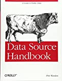 Data Source Handbook: A Guide to Public Data