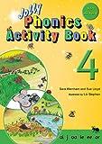 Jolly Phonics Activity Book 4ai, J, OA, Ie, Ee, or (Jolly Phonics: Activity Book)
