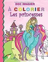 Les princesses (Doc imagier à colorier)