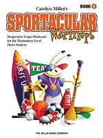 Sportacular Warm-ups: Book 1