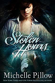 Stolen Hours by [Pillow, Michelle M.]