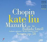 Chopin: Mazurkas Op.56 & Ballade F Minor & Sonata Op.58