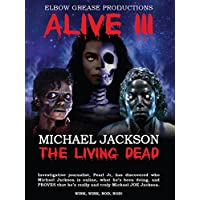 Alive 3 Michael Jackson The Living Dead