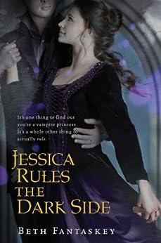 Jessica Rules the Dark Side by [Fantaskey, Beth]