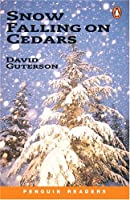 *SNOW FALLING ON CEDARS            PGRN6 (Penguin Reading Lab, Level 6)