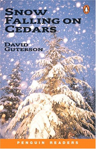 *SNOW FALLING ON CEDARS            PGRN6 (Penguin Reading Lab, Level 6)