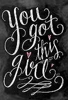 """チョークボードLook Greeting card- """" You Got This Girl """""""