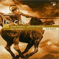 Massenet: Le Cid (Complete)