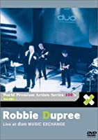 Live at Duo Music Exchange by Robbie Dupree