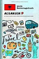 Albanien Mein Reisetagebuch: Kinder Reise Aktivitaetsbuch zum Ausfuellen, Eintragen, Malen, Einkleben A5 - Ferien unterwegs Tagebuch zum Selberschreiben -  Urlaubstagebuch Journal fuer Maedchen, Jungen
