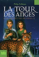 LaTour Des Anges (A La Croisee Des Mondes)