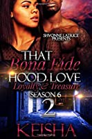 That Bona Fide Hood Season 6: Loyalty and Treasure 2