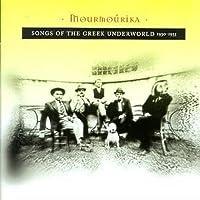 Mourmourika: Songs of Greek Underworld