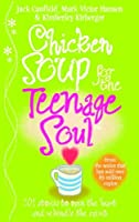 Chicken Soup for the Teenage Soul: Stories of Life, Love and Learning by Jack Canfield(1999-05-01)