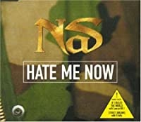 Hate Me Now #2