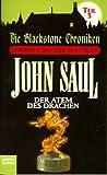 Die Blackstone Chroniken 3. Der Atem des Drachen. Horror- Schocker in 6 Teilen.