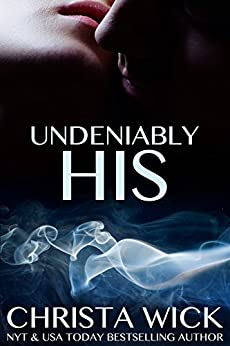 Undeniably His by [Wick, Christa]