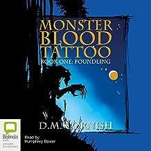 Monster Blood Tattoo: Book 1: Foundling
