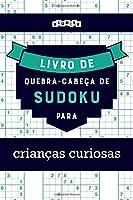 Livro de quebra-cabeças de Sudoku para crianças curiosas