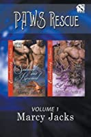Paws Rescue, Volume 1 [Seduced and Rescued: Safe with the Alpha](siren Publishing Everlasting Classic Manlove)