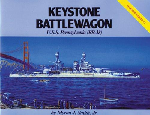 Keystone Battlewagon U.S.S. Pennsylvania (Bb-38)
