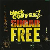 Sugar Free by Black Coffeez (2006-01-11)
