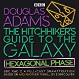 The Hitchhiker's Guide to the Galaxy 6: Hexagonal Phase (BBC Radio 4 Adaptation)