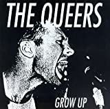 Grow Up by The Queers (1994-04-08)