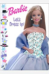 Barbie Let's Dress Up Hardcover