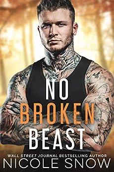No Broken Beast by [Snow, Nicole]