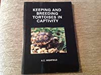 Keeping and Breeding Tortoises in Captivity