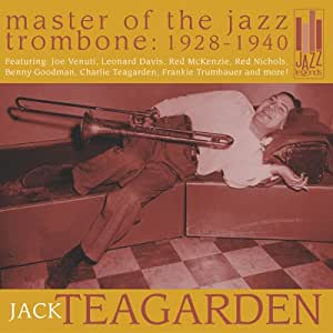 Master of the Jazz Trombone: 1928-1940