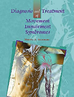 Diagnosis and Treatment of Movement Impairment Syndromes- E-Book by [Sahrmann, Shirley]