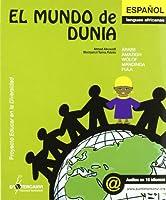 El mundo de Dunia : versión español-lenguas africanas