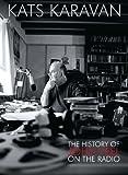 Kat's Karavan: the History of John Peel on the Radio
