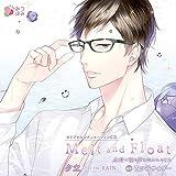 オリジナルシチュエーションCD「Melt and Float 夕立」
