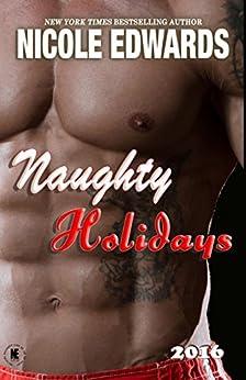 Naughty Holidays 2016 by [Edwards, Nicole]