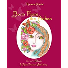 Born From the Ashes (A Baba Treasure Chest story Book 3)