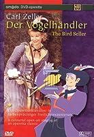 Carl Zeller: Der Vogelhandler [DVD]